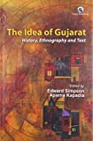 Idea of Gujarat: History, Ethnography and Text