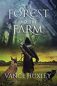 The Forest and the Farm by [Huxley, Vance]
