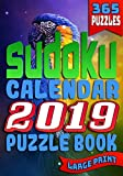 Sudoku Calendar 2019 Puzzle Book Large Print (365 Puzzles): 2 Puzzles per Page. 1 Sudoku Puzzle for Every Day of the Year. The Ultimate Brain Stimulating Sudoku Book!