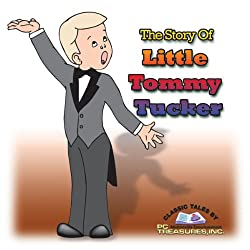 The Story of Little Tommy Tucker
