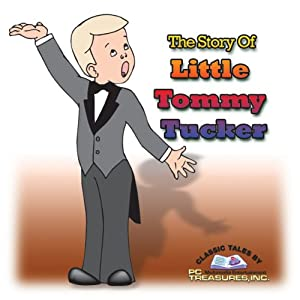 The Story of Little Tommy Tucker Audiobook