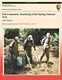 Fish Community Monitoring at Hot Springs National Park 2009 Report, Hope Dodd, 1492376035