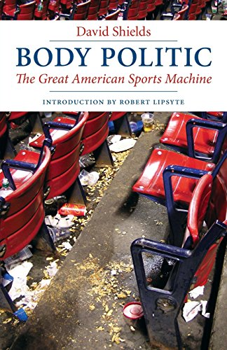 (Body Politic: The Great American Sports Machine)