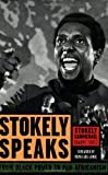 img - for Stokely Speaks: From Black Power to Pan-Africanism by Stokely Carmichael (Kwame Ture) (2007-02-01) book / textbook / text book
