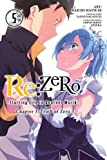 Re:ZERO -Starting Life in Another World-, Chapter 3: Truth of Zero, Vol. 5 (manga) (Re:ZERO -Starting Life in Another World-, Chapter 3: Truth of Zero Manga)