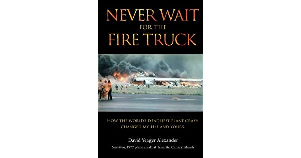 Amazon.com: Never Wait For The Fire Truck: How The Worlds ...