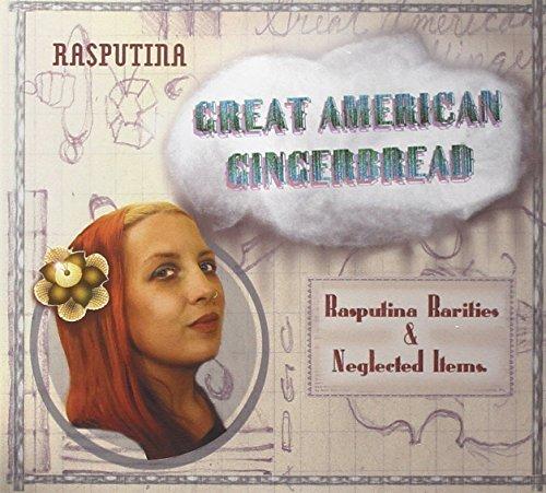 Great American Gingerbread by Rasputina (2011-04-05) ()
