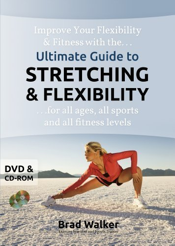 (Ultimate Guide to Stretching & Flexibility (DVD & CD-ROM))