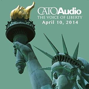 CatoAudio, April 10, 2014 Speech