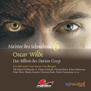Das Bildnis des Dorian Gray (Meister des Schreckens 6) Hörspiel