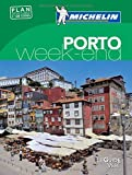 Guide Vert Week-end Porto Michelin