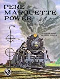 img - for Pere Marquette Power book / textbook / text book