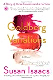 img - for Goldberg Variations: A Story of Three Cousins and a Fortune book / textbook / text book
