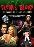DVD : Flesh And Blood: The Hammer Heritage Of Horror