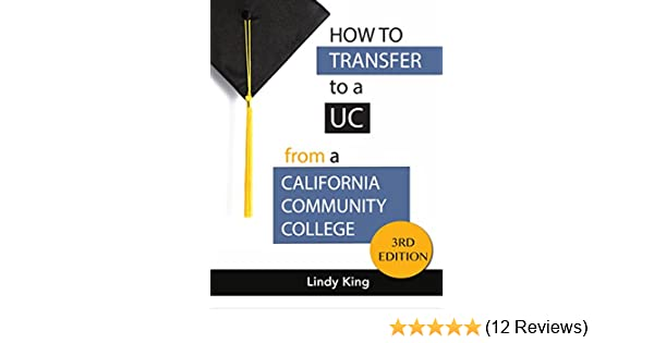 Amazon How To Transfer A UC From California Community