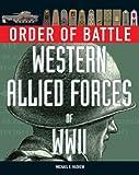 Western Allied Forces of World War II (Order of Battle)