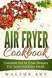 Air Fryer Cookbook by Walton Sky
