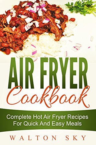 Air Fryer Cookbook by Walton Sky