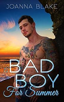 A Bad Boy For Summer by [Blake, Joanna]