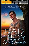 A Bad Boy For Summer