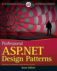 Professional ASP.NET Design Patterns by Millett, Scott unknown Edition [Paperback(2010)]