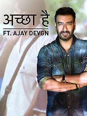 Accha Hai | A Message Of Love Ft. Ajay Devgn