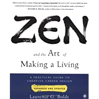 Zen And the Art of Making a Living: A Practical Guide to Creative Career Design (Arkana)