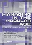 img - for Managing in the Modular Age: Architectures, Networks, and Organizations book / textbook / text book