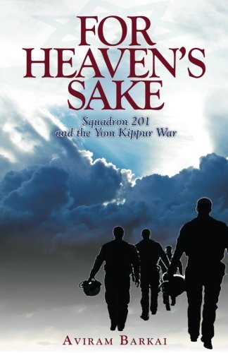 For Heaven's Sake: Squadron 201 and the Yom Kippur War