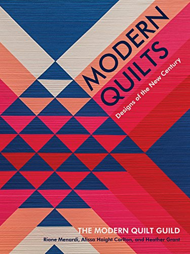 (Modern Quilts: Designs of the New Century)