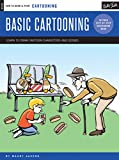 Cartooning: Basic Cartooning: Learn to draw cartoon characters and scenes (How to Draw & Paint)