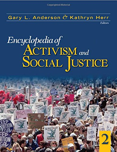 Encyclopedia of Activism and Social Justice. THREE VOLUME SET