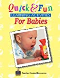 Quick and Fun Learning Activities for Babies, Ina Levin, 1557345538