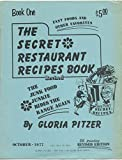 THE SECRET RESTAURANT RECIPES COOKBOOK, REVISED