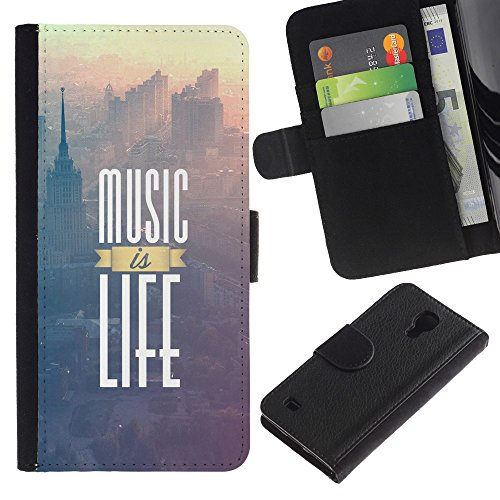 GIFT CHOICE / SmartPhone Cell Phone Leather Wallet Case Protective Cover for Samsung Galaxy S4 IV I9500 // Music Is Life Poster //