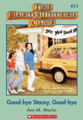 Good-Bye Stacey, Good-Bye (Baby-Sitters Club)