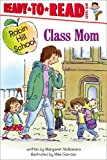 Class Mom, Margaret McNamara, 1416955372
