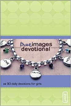 Book True Images Devotional: 90 Daily Devotions for Girls (invert)