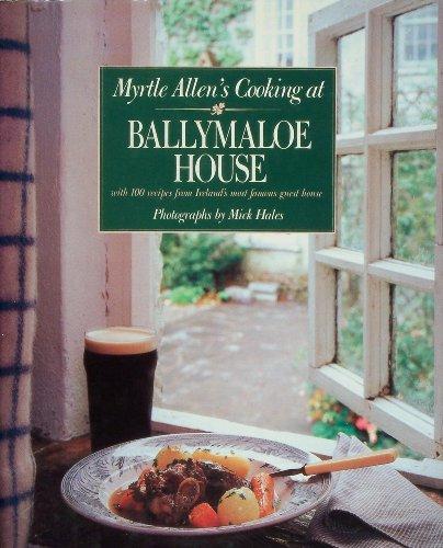 Myrtle Allen's Cooking at Ballymaloe House by Myrtle Allen