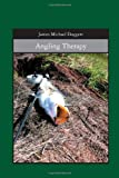 Angling Therapy, James Michael Doggett, 1419663542
