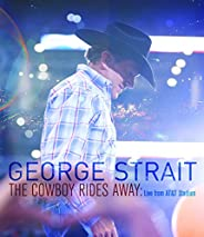 George Strait/The Cowboy Rides Away: Live from AT&T Sta