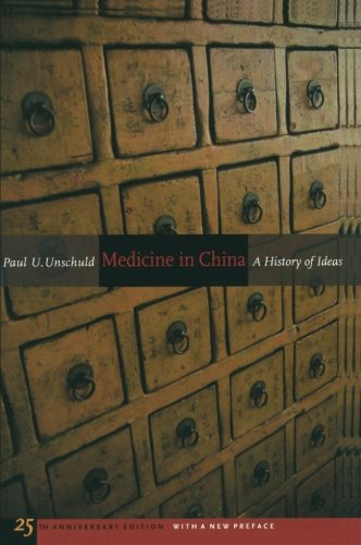 Medicine in China: A History of Ideas, 25th Anniversary Edition, With a New Preface (Comparative Studies of Health Systems and Medical Care)