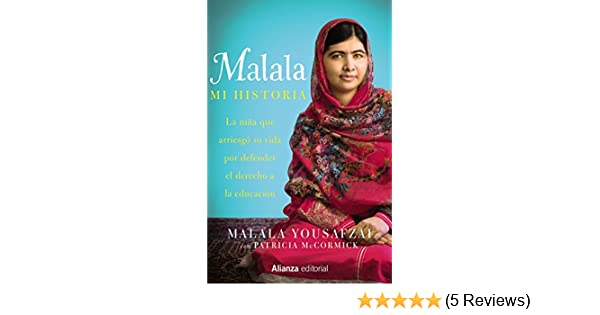 Amazon.com: Malala. Mi historia (Spanish Edition) eBook: Malala Yousafzai, Alianza: Kindle Store
