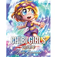 Chibi Girls 2: An Adult Coloring Book with Cute Anime Characters and Adorable Manga Scenes for Relaxation