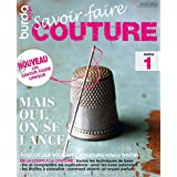 Savoir-faire Couture n°1 : BurdaStyle: Mais oui, on se lance ! (French Edition)