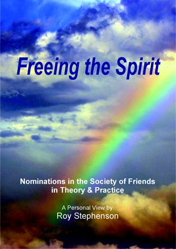 Freeing the Spirit: Nominations in the Society of Friends in Theory and Practice