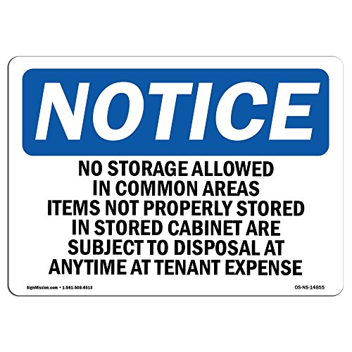 (OSHA Notice Sign - No Storage Allowed in Common Areas Items | Vinyl Label Decal | Protect Your Business, Construction Site |  Made in The USA)