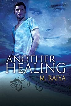 Another Healing by [Raiya, M.]