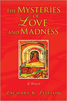The Mysteries of Love and Madness: A Novel
