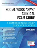 img - for Social Work ASWB Clinical Exam Guide, Second Edition: A Comprehensive Study Guide for Success book / textbook / text book